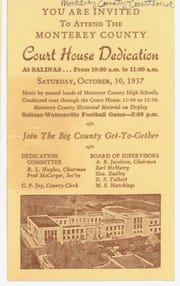 A program invites people to the 1937 of the Monterey County courthouse.
