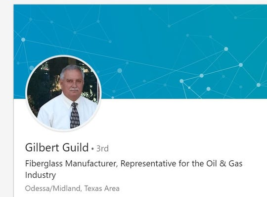 A screenshot of a LinkedIN profile for Gilbert Guild lists him as a representative for the oil and gas industry in the Midland/Odessa area.