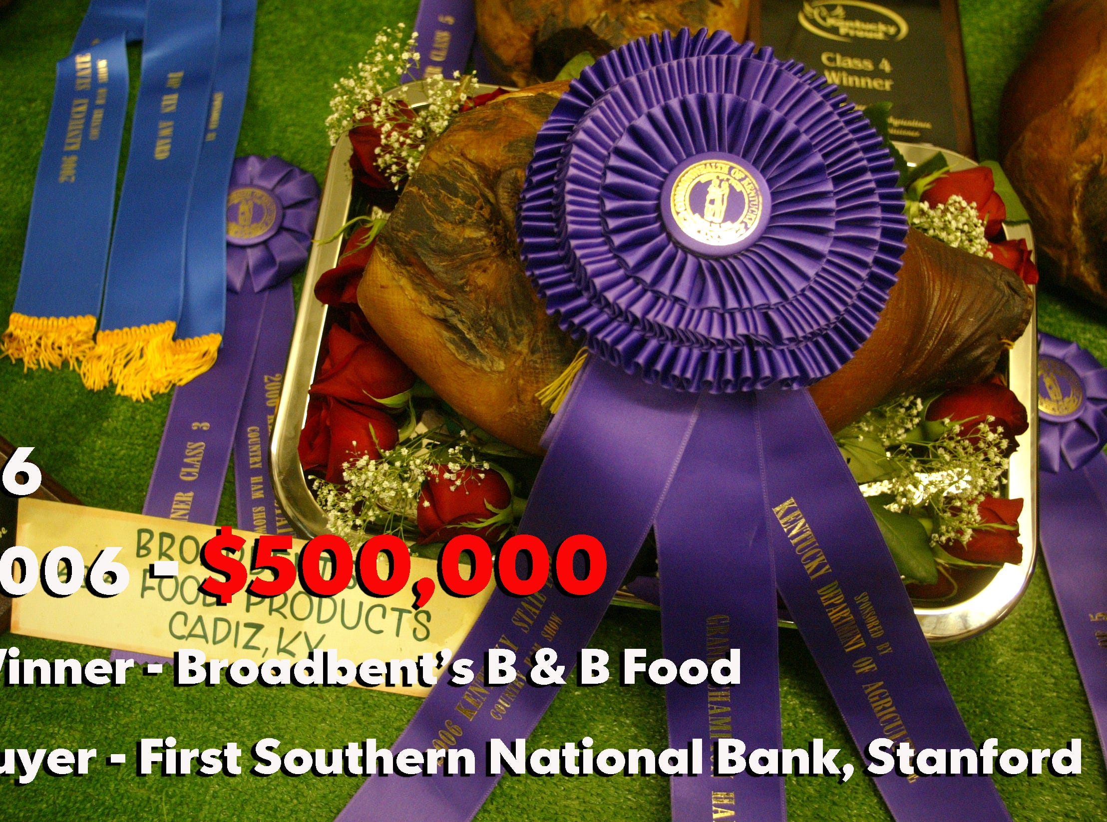 By Carla Winn, The Courier-Journal; Ronny and Beth Drennan's 17.26-pound ham brought a winning $500,000 bid from First Southern National Bank of Stanford, Ky. The money most likely will go to Crown Financial Ministries.