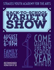 The SYAA Back to School Variety Show is Saturday.