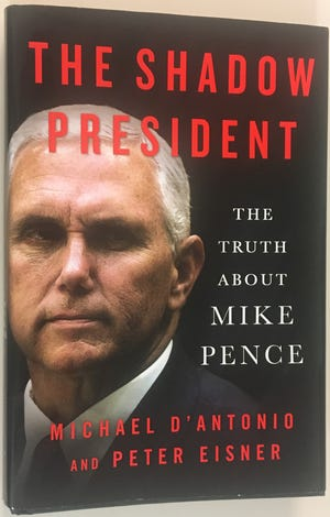 "Jacket cover of ""The Shadow President: The Truth About Mike Pence"""