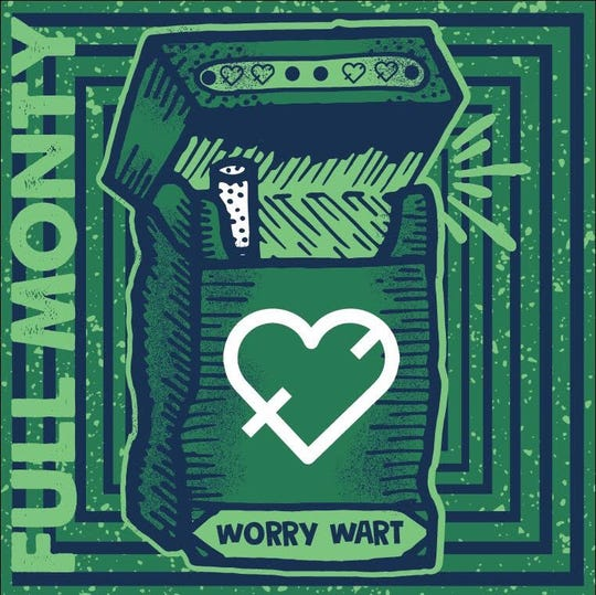 """Detroit band Full Monty recently released the EP """"Worry Wort."""""""