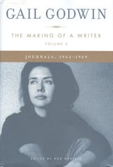 "A photo of Gail Godwin taken just before she published her first novel  graces the cover of ""The Making of a Writer, Volume 2: Journals, 1963-1969,""  edited by Rob Neufeld."