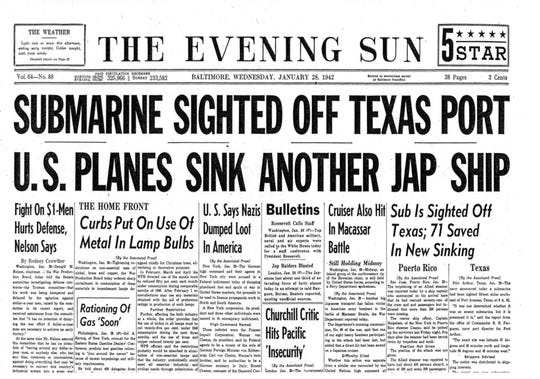 The Baltimore Evening Sun reported an Associated Press story on Jan. 28, 1942, that a German submarine was sighted 15 miles southeast of Port Aransas earlier that morning, citing Navy officials.