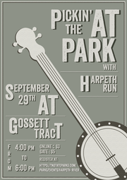The first-annual Pickin' at the Park, featuring Harpeth Run, will be held Sept. 29 at Gossett Tract from 4 p.m. to 6 p.m. Proceeds will benefit the Harpeth River State Park.