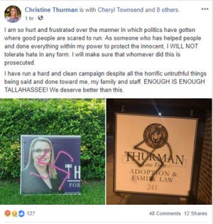 Leon County Circuit Judge candidate Christine Thurman is vowing to prosecute whoever is responsible for spray painting swastikas on her campaign signs.