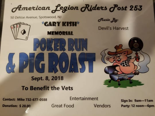 The Gary Kish Memorial Poker Run & Pig Roast will be held on Saturday, Sept. 8.