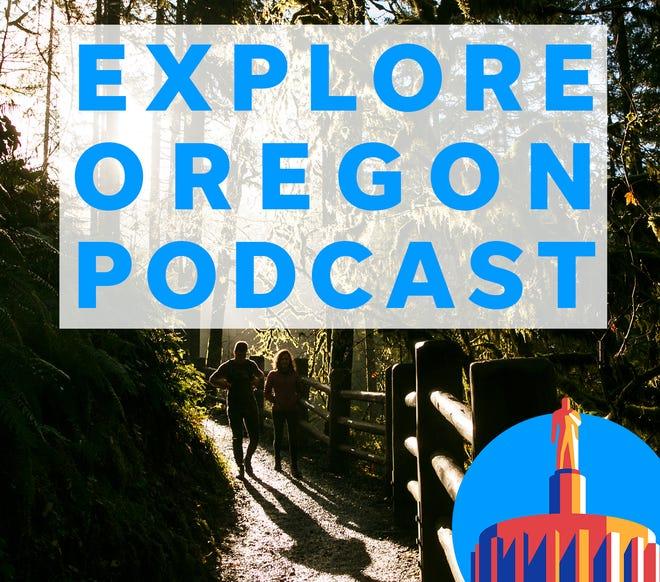 The Explore Oregon Podcast