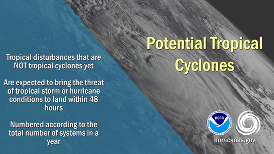 NOAA explains what a potential tropical cyclone is.