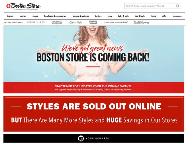 Boston Store's website on Friday was displaying a message suggesting the bankrupt store has comeback plans.