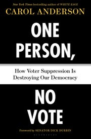 """One Person, No Vote"" by Carol Anderson."