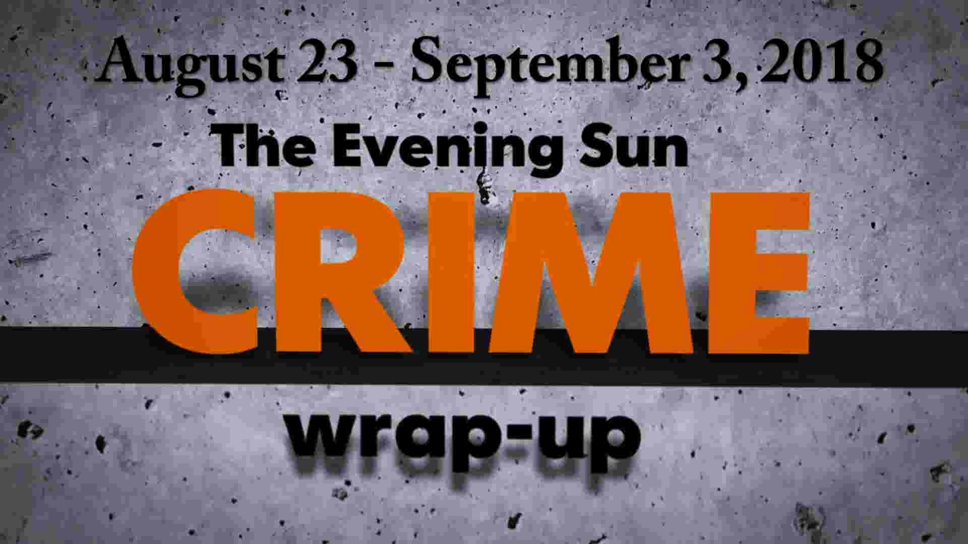 Crime wrap-up: Man hides in basement, gets tased and more