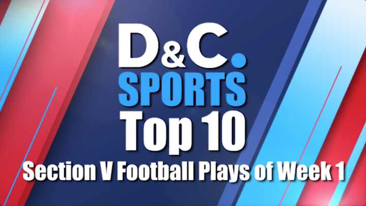 D&C Sports Section V Football Top 10 Plays of the Week