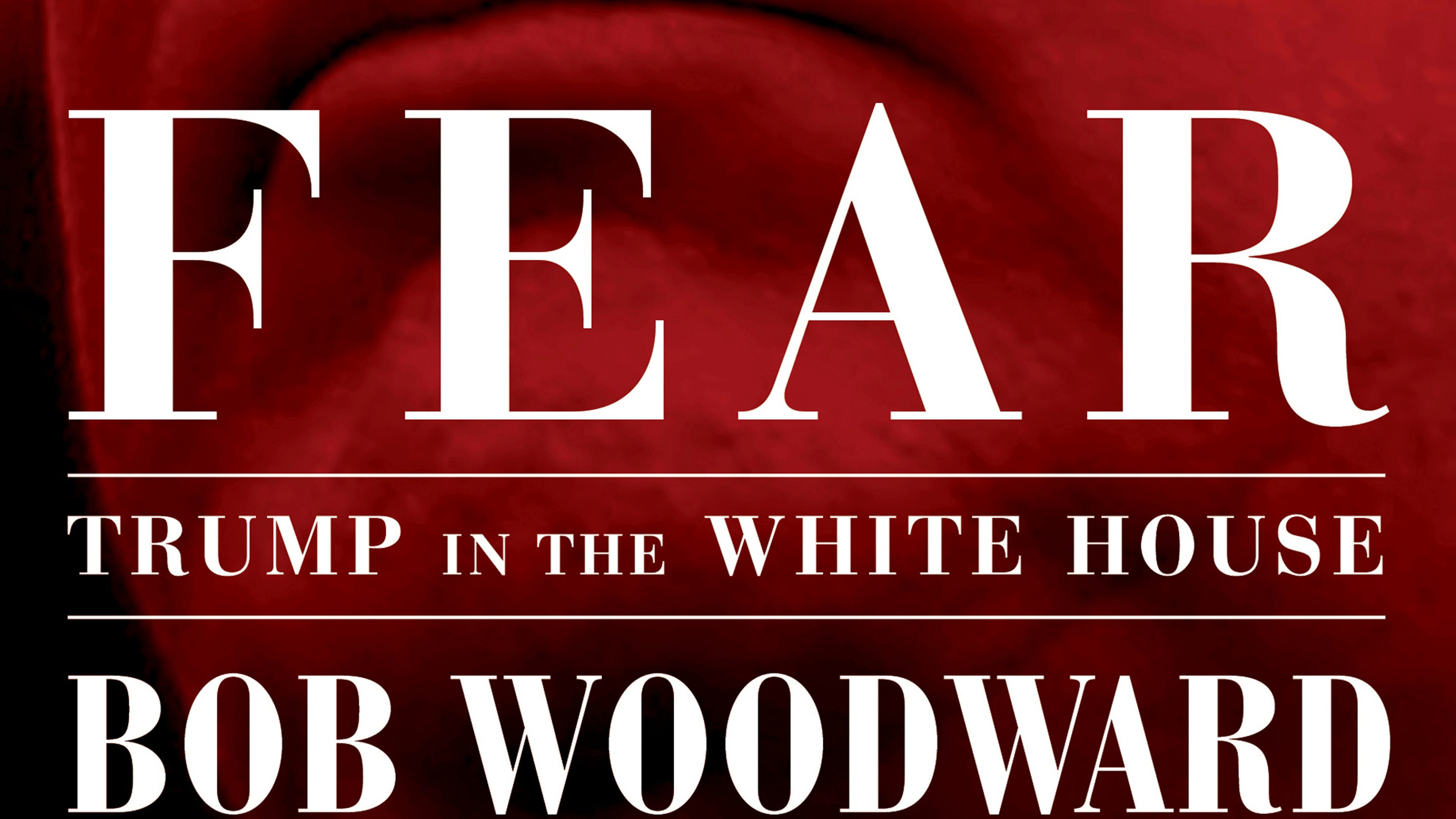 Book Cover White House : Bob woodward book fear reflects chaos in donald trump