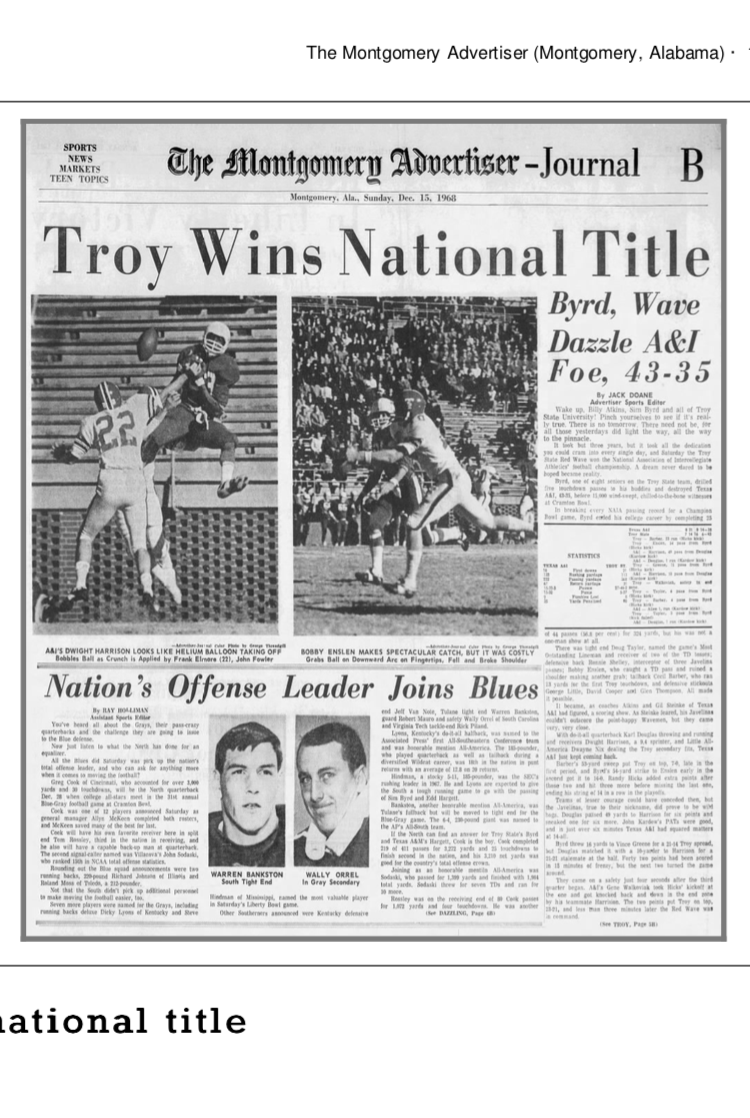The Troy State Red Wave won the NAIA championship in 1968.