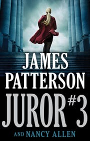 "The cover of ""Juror #3"" by James Patterson and Springfield author Nancy Allen. The book is due to be published by Little, Brown and Company on Sept. 10, 2018."