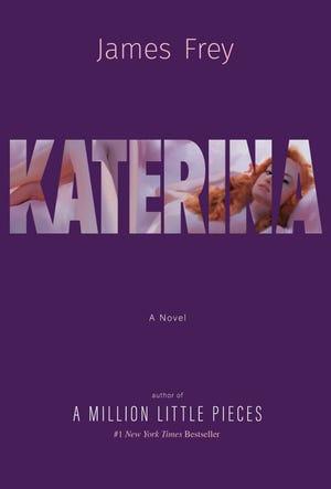 """Katerina"" by James Frey."
