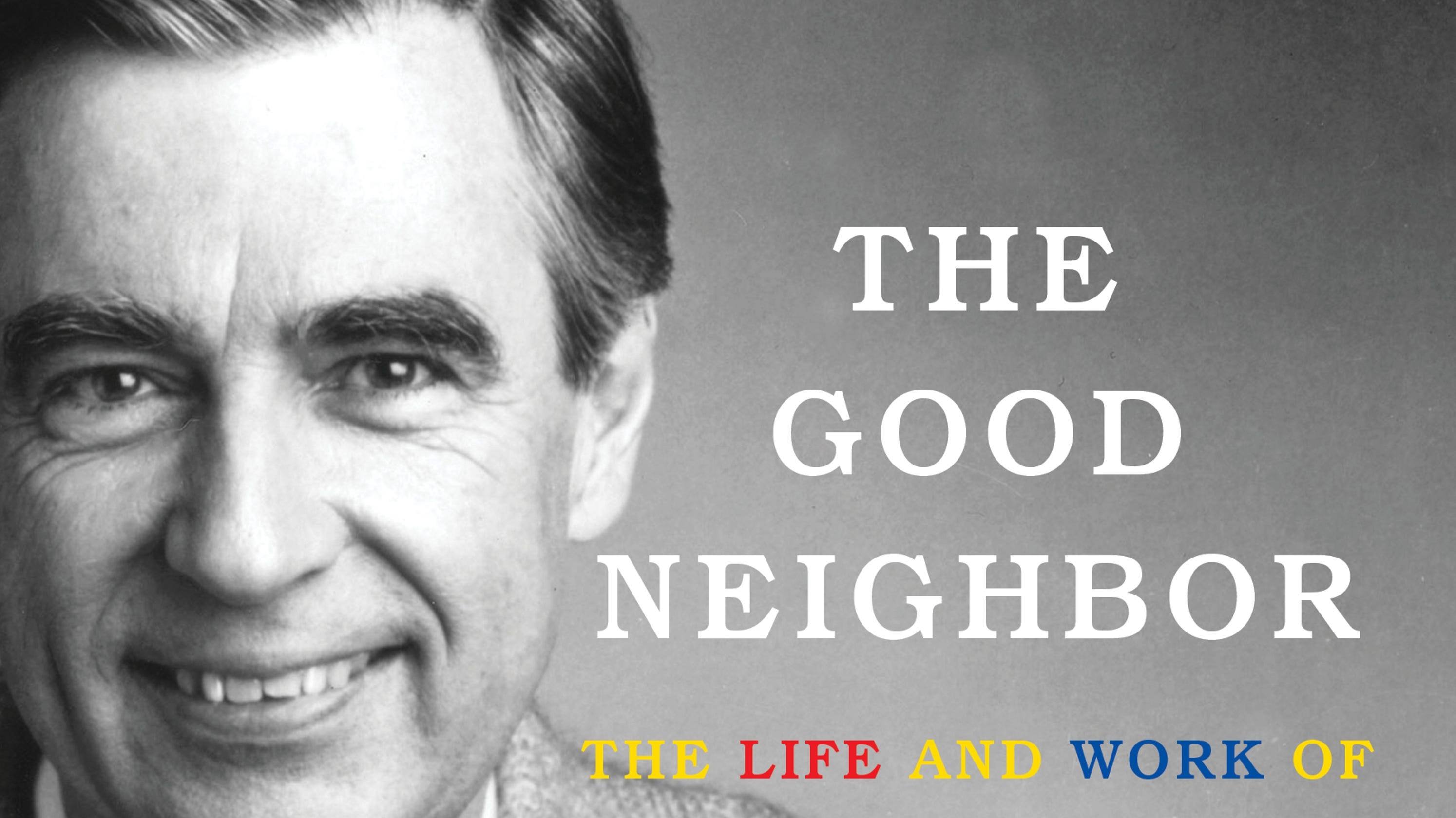 Fred Rogers biography: 5 things we learn from 'The Good Neighbor'