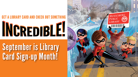 Tulare County Library teams up with The Incredibles for National Library Card Sign-Up Month