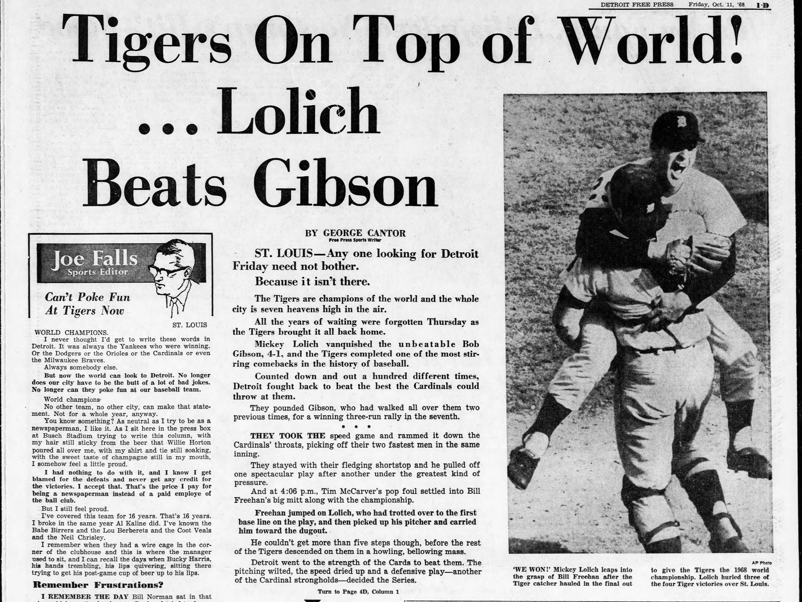 "The Detroit Free Press sports front dated Friday, Oct. 11, 1968. The headline, ""Tigers On Top of World! ...Lolich Beats Gibson."