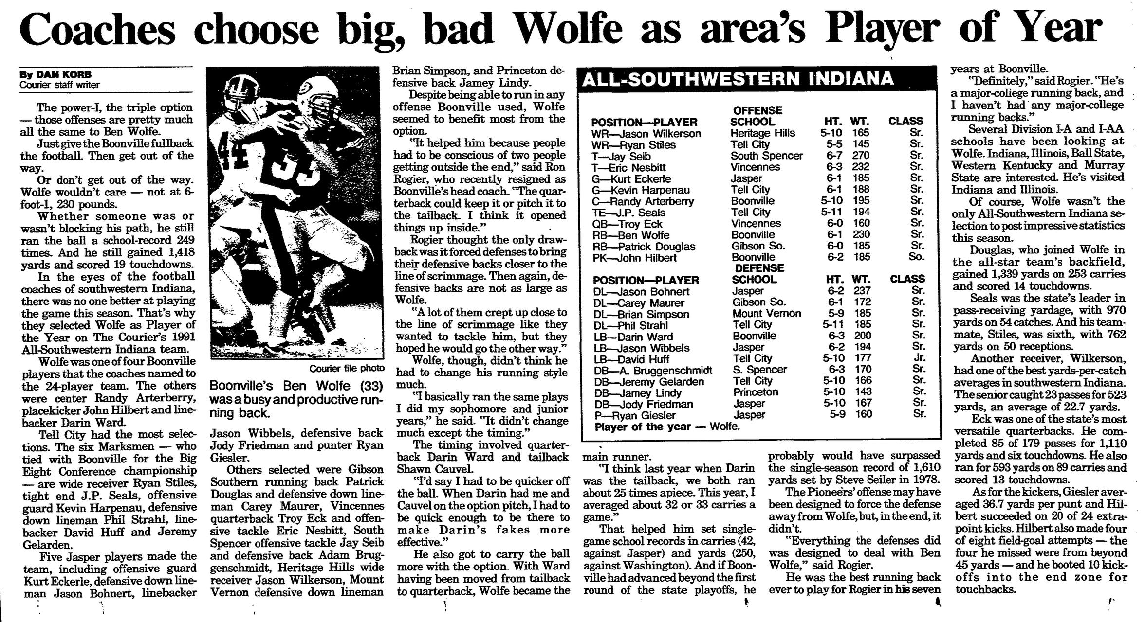 Ben Wolfe, now an assistant coach for the Pioneers, was named all-Southwestern Indiana player of the year  by the Evansville Courier in 1991.