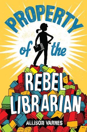 """Property of the Rebel Librarian"" by Allison Varnes"