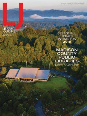 The Madison County Public Libraries earned the Best Small Library in America award for 2018 from Library Journal.