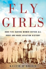 "The cover of the book ""Fly Girls"" by former Anderson Township resident and St. Xavier graduate Keith O'Brien."