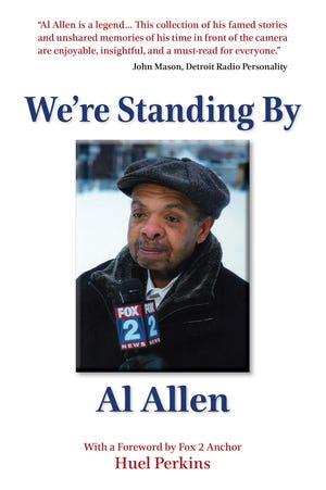'We're Standing By,' a memoir by Fox 2 Detroit TV great Al Allen.