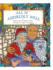 """All is Assuredly Well"" is a new children's book by Professor Millie Gore and Phillip Wilson. The story follows the classic hero's journey as a king and his husband seek to adopt a baby girl. Gore was prompted to write the book, she said because there is a lack of children's literature about same-sex parents."