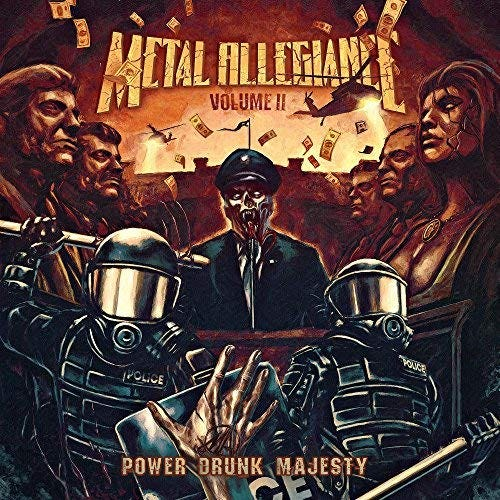 """Volume II:  Power Drunk Majesty,"" Metal Allegiance"