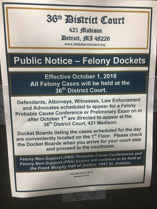 A sign posted at the Frank Murphy Hall of Justice notifies visitors that the 36th District Court is moving felony hearings to its building on Madison next month.