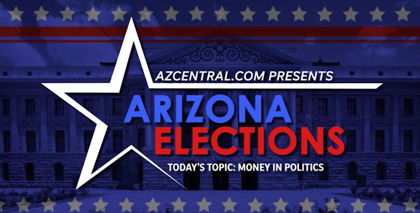 Arizona election show: Money in politics