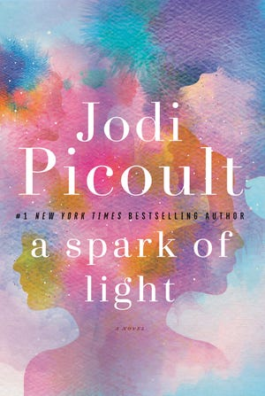 """A Spark of Light"" by Jodi Picoult"