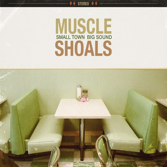 """Cover of """"Muscle Shoals: Small Town, Big Sound,"""" to be released Sept. 28"""