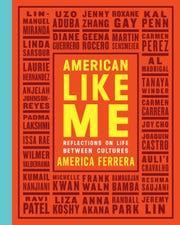 """""""American Like Me"""" by America Ferrera"""