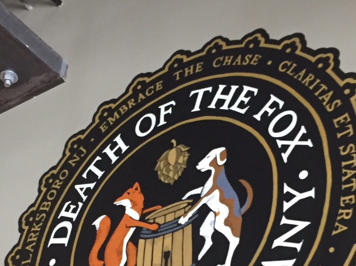 Death of the Fox's seal speaks to the fox hunting heritage of this part of South Jersey. The brewery takes its name from a historic tavern.