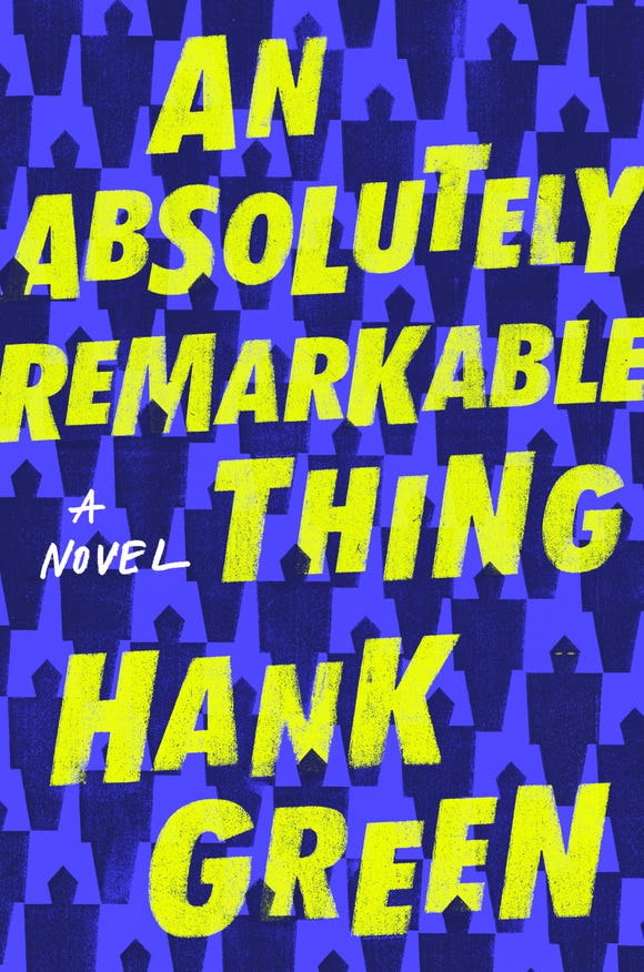 """The cover of Hank Green's debut novel """"An Absolutely Remarkable Thing."""""""