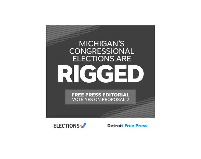 The Detroit Free Press Editorial Board says to vote yes on Proposal 2 in the November 2018 election.