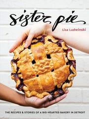 """Sister Pie"" from Detroit baker Lisa Ludwinski comes out Tuesday."