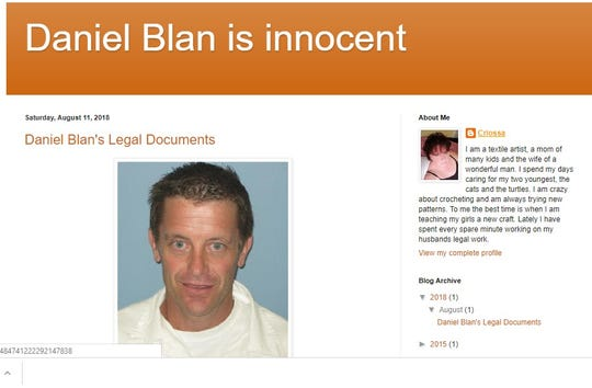Daniel Blan's wife, Christina Blan, created a website that promotes her husband's innocence. Neeli Faulkner decided to investigate the claim after finding the website last year.