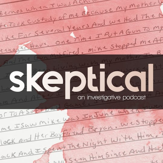 'Skeptical' explores the murder of Michael Bernos in Coosa County in 1994, along with the potential innocence of the two men convicted of the murder.