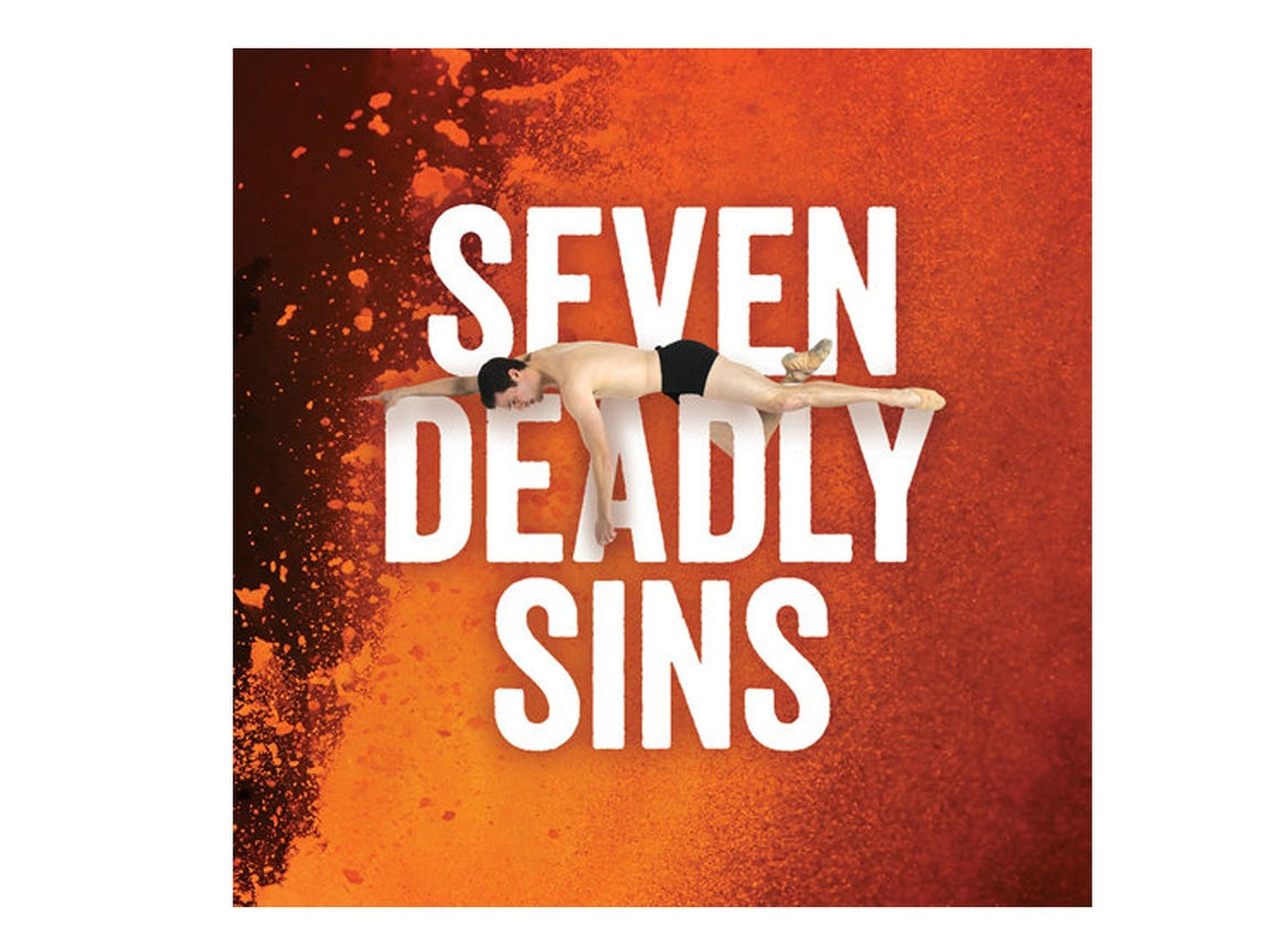 OCT. 18 NASHVILLE BALLET'S SEVEN DEADLY SINS: Through Oct. 20, Tennessee Performing Arts Center, $30-$72, tpac.org