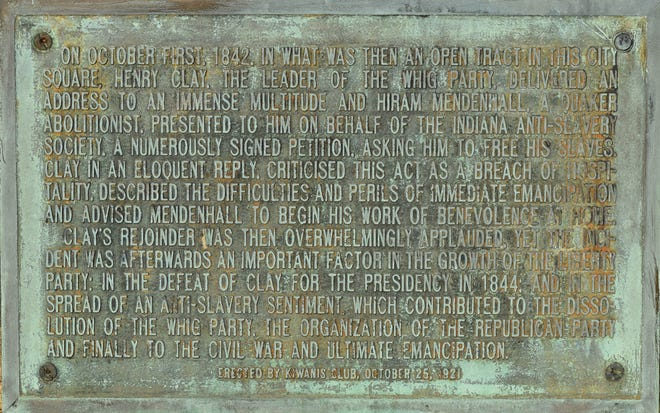 """On Oct. 25, 1921, the Richmond Kiwanis placed a commemorative plaque at the site where Henry Clay responded to a Quaker request to free his slaves. The plaque reads, """"Clay's rejoinder was… overwhelmingly applauded, yet the incident was afterwards an important factor… in the defeat of Clay for the presidency in 1844: and in the spread of the anti-slavery sentiment which contributed to the dissolution of the Whig Party, the organization of the Republican Party and finally to the Civil War and ultimate emancipation."""""""