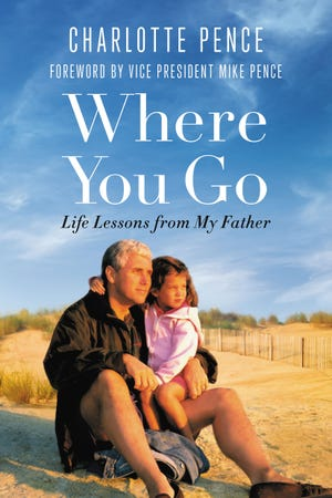 "This image released by Hachette Book Group shows ""Where You Go: Life Lessons from My Father,"" by Charlotte Pence, available on Oct. 16, 2018."