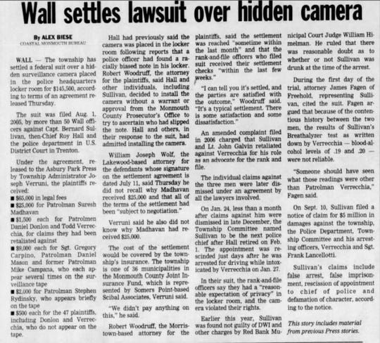From the Asbury Park (N.J.) Press archives: Wall, N.J., settled a civil suit from several police officers in 2007 for $145,500.