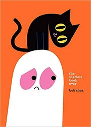 """The Scariest Book Ever"" by Bob Shea."