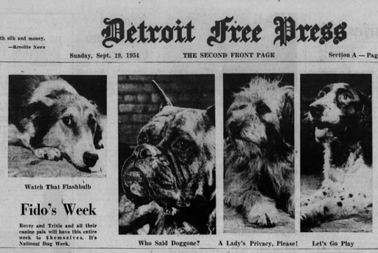 The Sept. 19, 1954 edition of the Detroit Free Press featured a nod to National Dog Week on its Second Front Page.