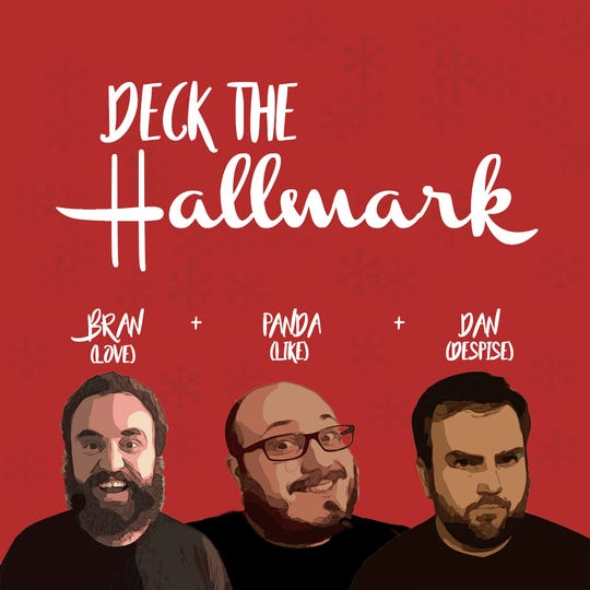 Deck the Hallmark is a new podcast from three Greenville guys who've committed to watching each of the 36 new Hallmark Christmas movies in 2018.