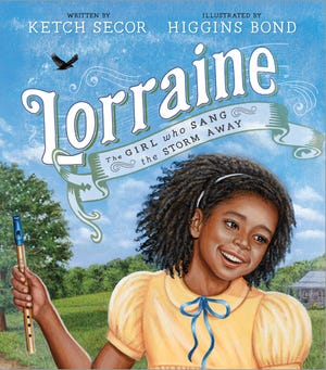 """""""Lorraine,"""" a children's picture book written by Ketch Secor and illustrated by Higgins Bond."""